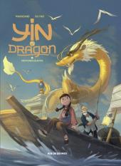 Yin et le dragon - T1 : créatures célestes