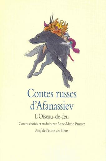 © L'école des loisirs, 2003; CONTES RUSSES D'AFANASSIEV. L'OISEAU-DE-FEU