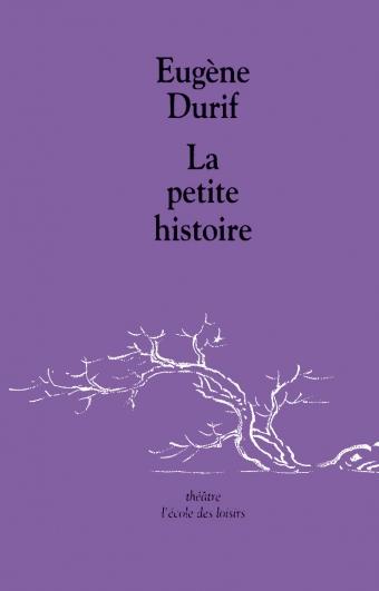 Petite histoire (La)