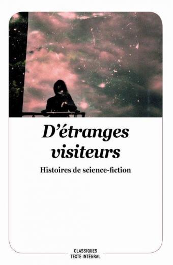 Étranges visiteurs (D')(collectif)