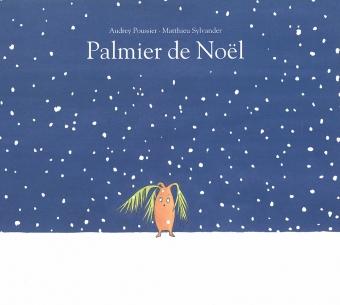 Palmier De Noel L Ecole Des Loisirs