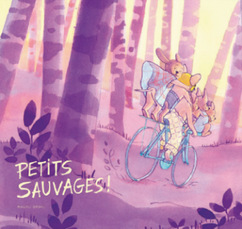 Petits sauvages !