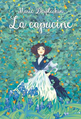 La Capucine de Marie Desplechin Couvdesplechinlacapucine