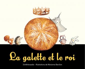 Galette et le roi (La)