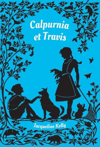 Calpurnia et Travis de Jacqueline Kelly Kellycalpurniaettravisplat1
