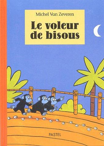 Voleur de bisous (Le) | l'école des loisirs